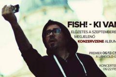 FISH! - KI VAN KIVEL